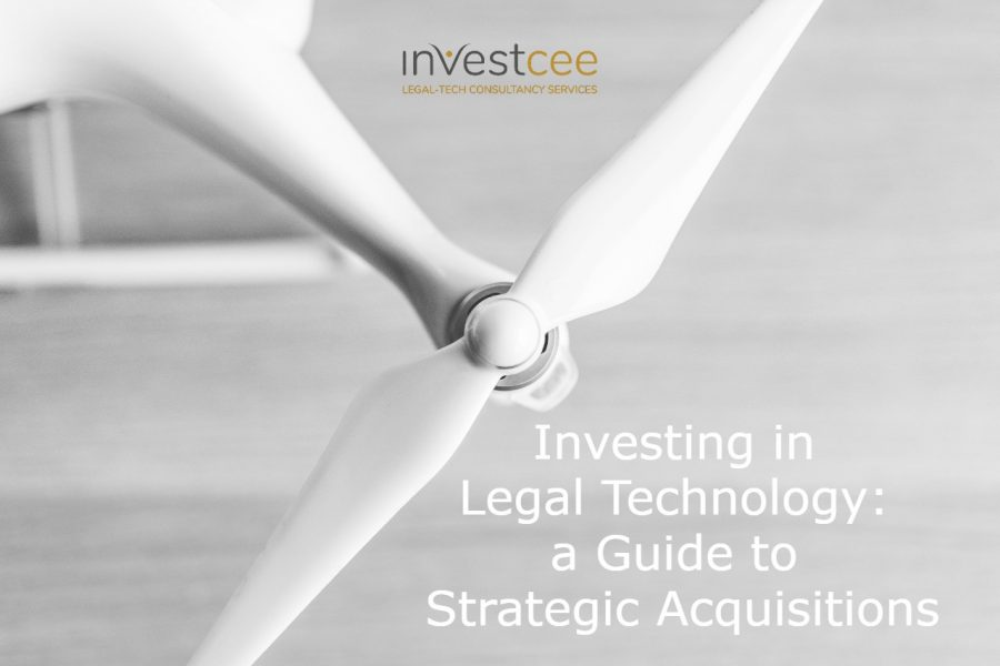 Inesting in Legal Technology InvestCEE Guide to Strategic Acquisitions