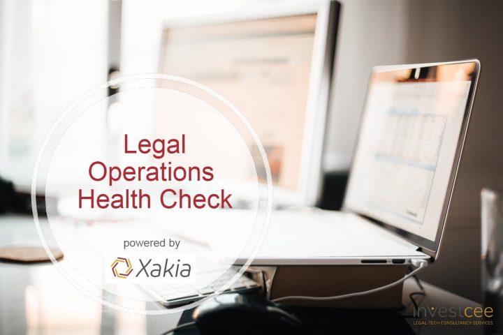 Legal Operations Healtch Check Xakia Technologies